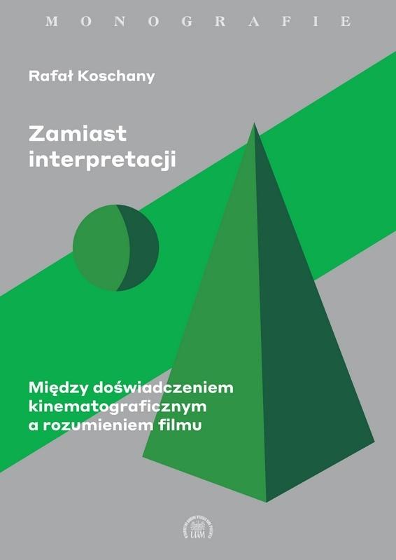 Zamiast interpretacji. Między doświadczeniem kinematograficznym a rozumieniem filmu - Kulturoznawstwo UAM