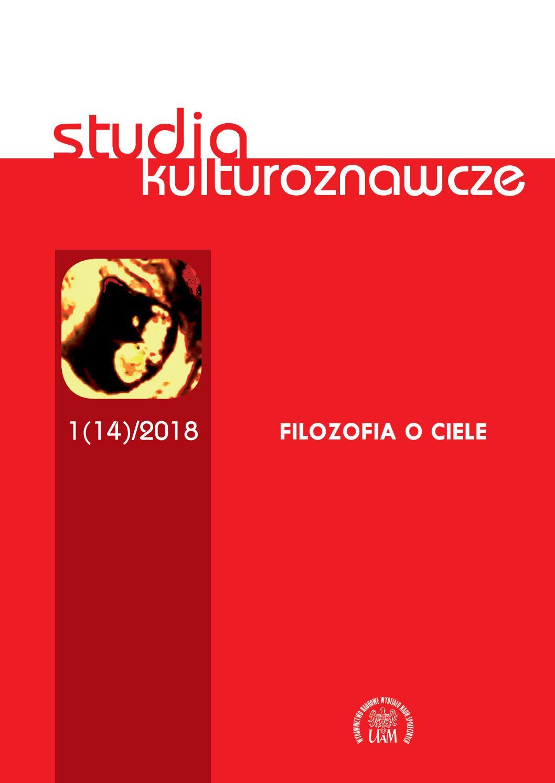 Studia Kulturoznawcze 1(14)/2018 - Filozofia o ciele - Kulturoznawstwo UAM