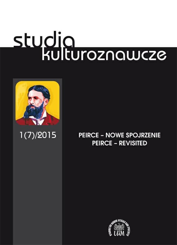 Studia kulturoznawcze 1(7)2015 - Peirce - nowe spojrzenie - Kulturoznawstwo UAM