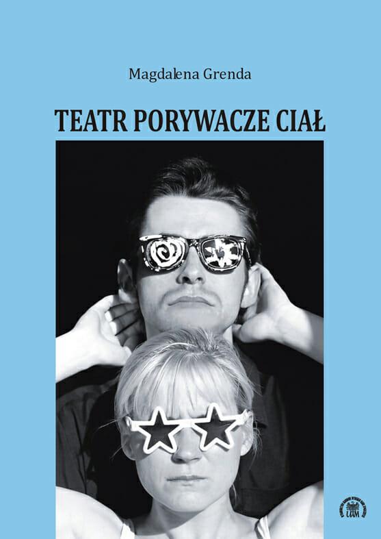 Teatr Porywacze Ciał - Kulturoznawstwo UAM