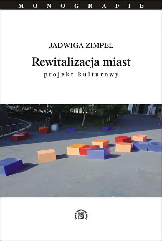 Rewitalizacja miast. Projekt kulturowy - Kulturoznawstwo UAM
