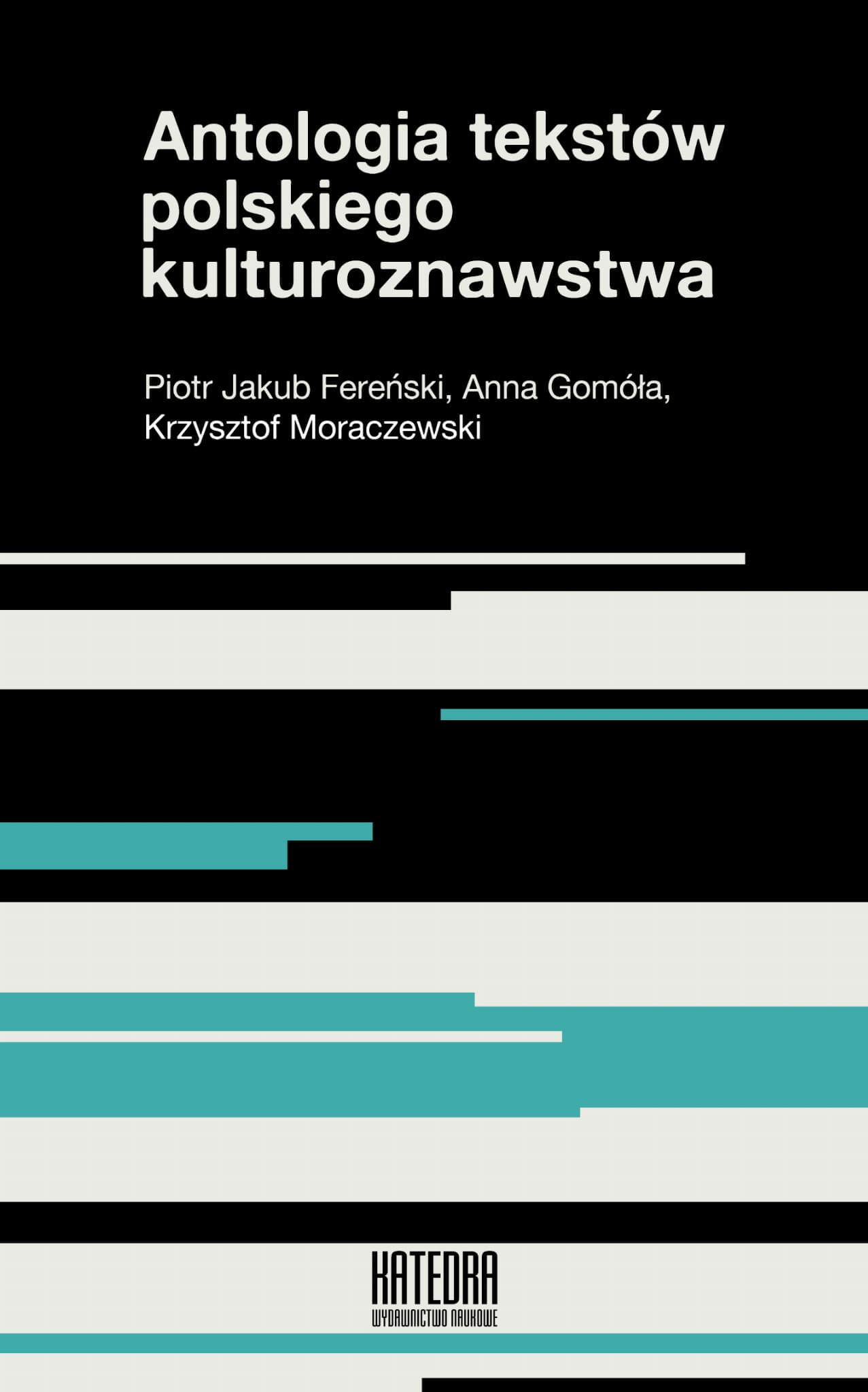 Antologia tekstów polskiego kulturoznawstwa - Kulturoznawstwo UAM