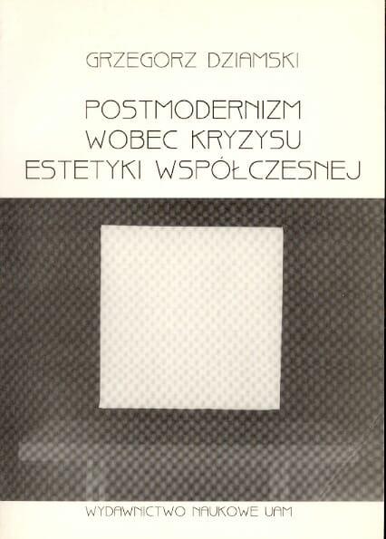 Postmodernizm wobec kryzysu estetyki współczesnej - Kulturoznawstwo UAM