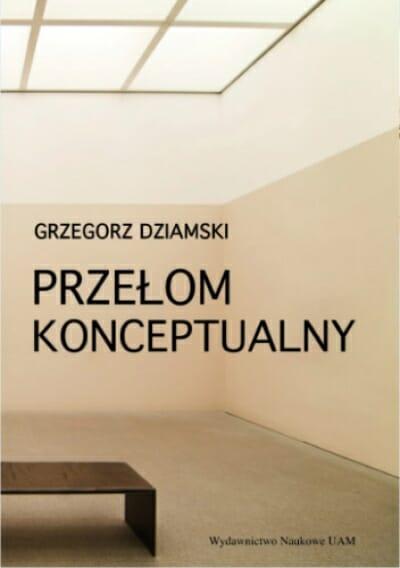 Przełom konceptualny i jego wpływ na praktykę i teorię sztuki - Kulturoznawstwo UAM