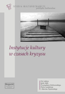 Instytucje kultury w czasach kryzysu - Kulturoznawstwo UAM
