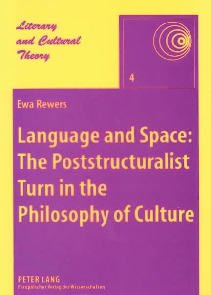 Language and space: the poststructuralist turn in the philosophy of culture - Kulturoznawstwo UAM