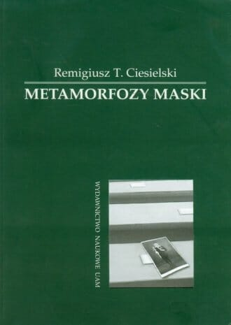 Metamorfozy maski. Koncepcja Josepha Campbella - Kulturoznawstwo UAM