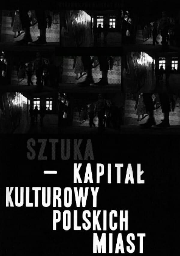 Sztuka – kapitał kulturowy polskich miast - Kulturoznawstwo UAM