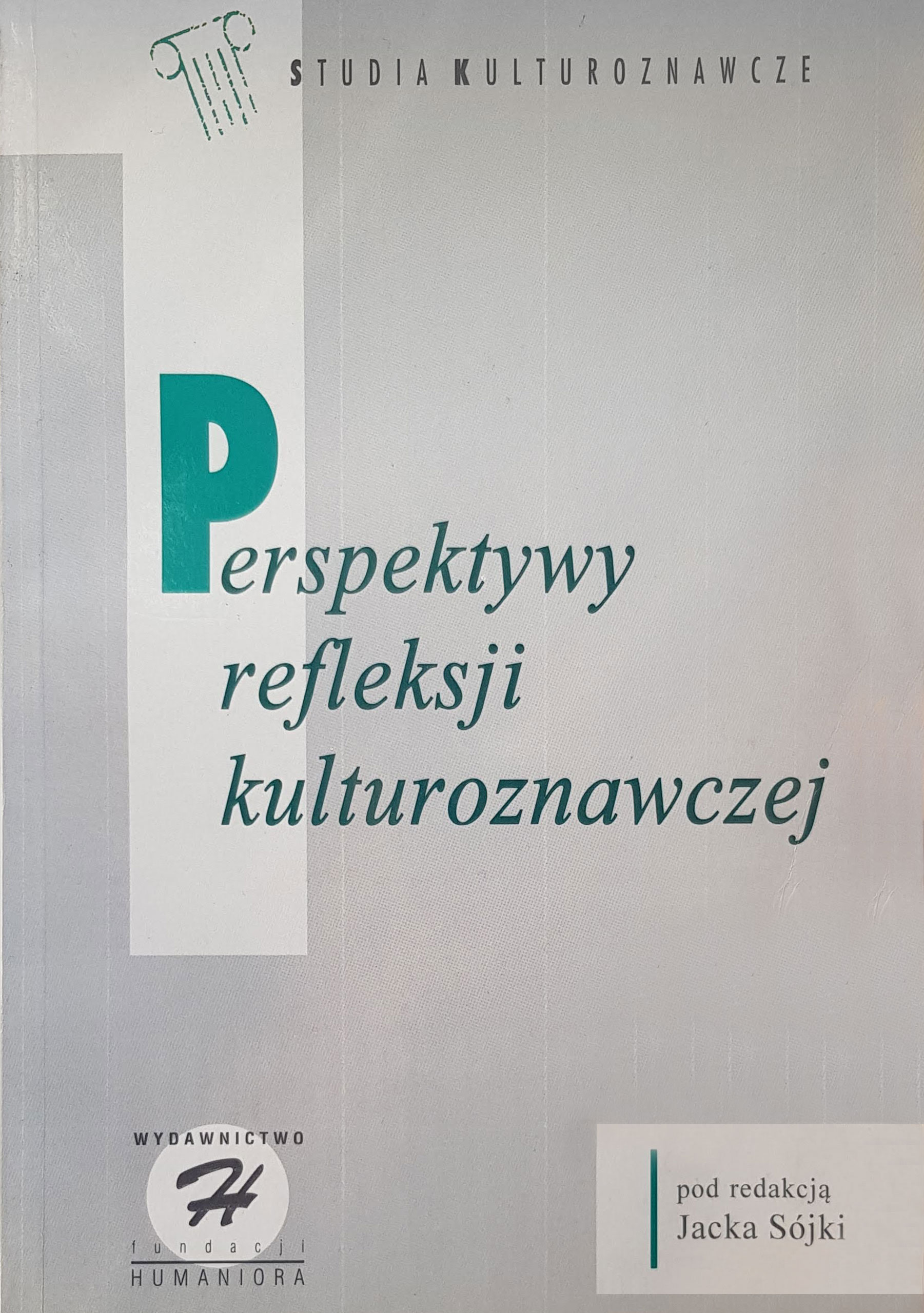 Perspektywy refleksji kulturoznawczej - Kulturoznawstwo UAM