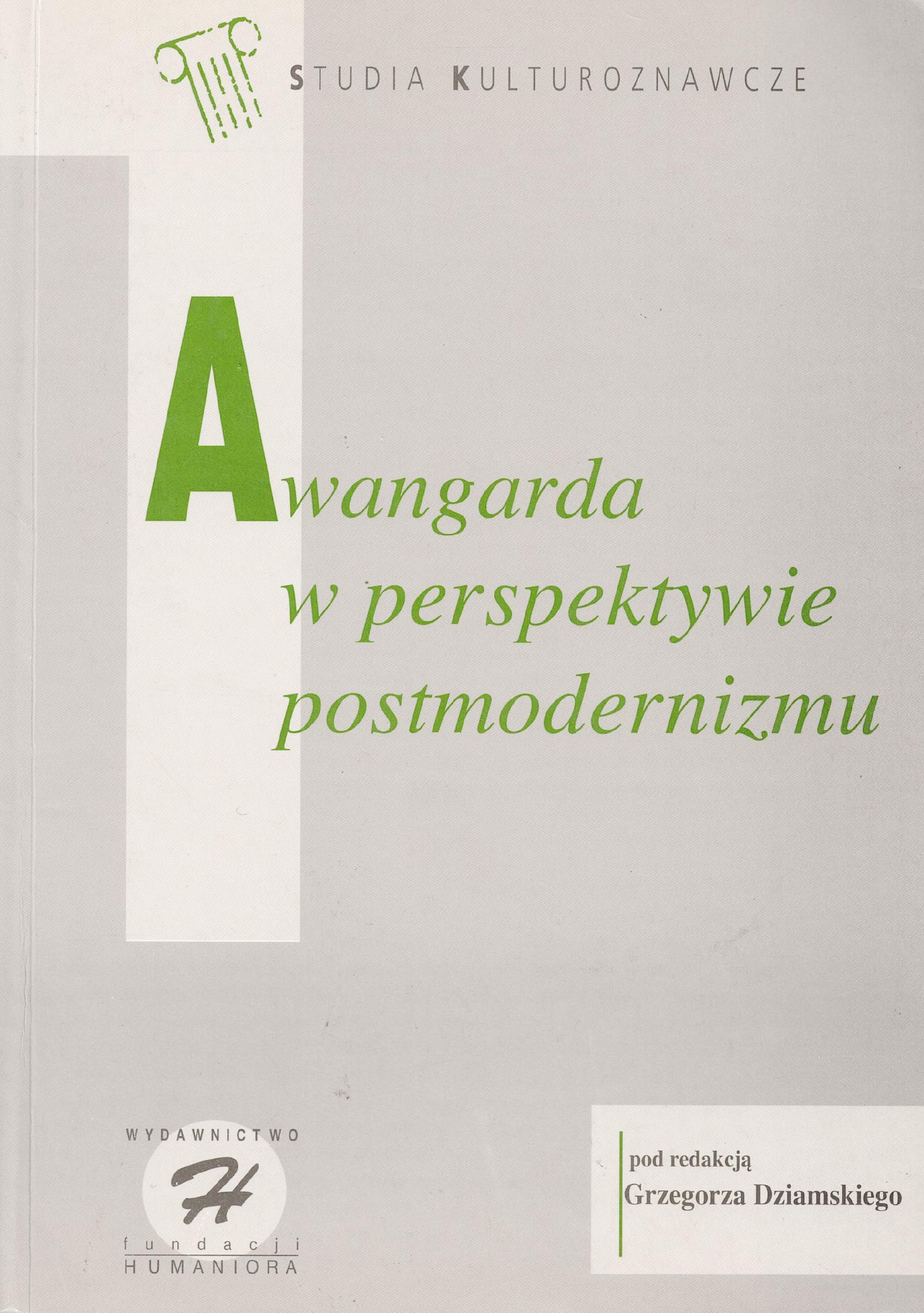 Awangarda w perspektywie postmodernizmu - Kulturoznawstwo UAM