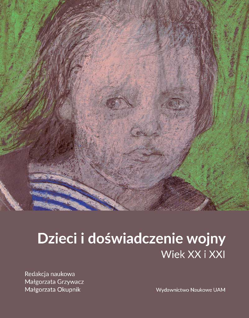Dzieci i doświadczenie wojny. Wiek XX i XXI - Kulturoznawstwo UAM
