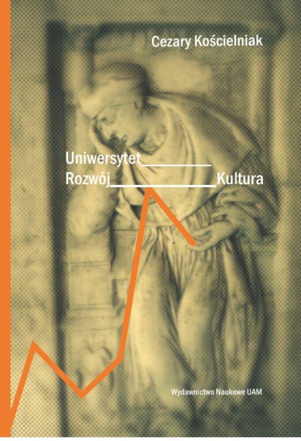 Uniwersytet, rozwój, kultura - Kulturoznawstwo UAM