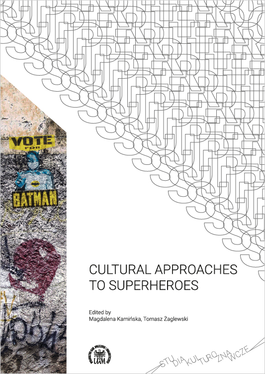 Cultural Approaches to Superheroes (SK03/2021) - Kulturoznawstwo UAM